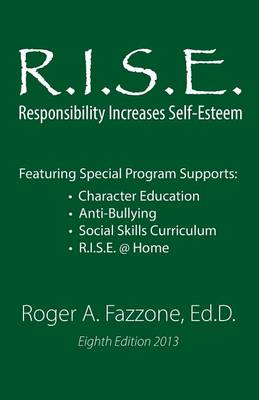 R.I.S.E.: Responsibility Increases Self-Esteem: Maplebrook School (Paperback)