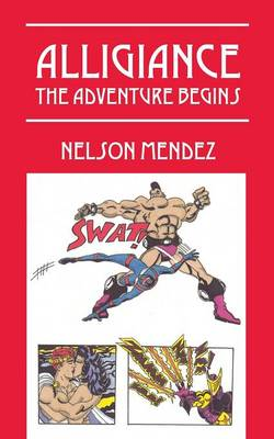 Alligiance: The Adventure Begins (Paperback)