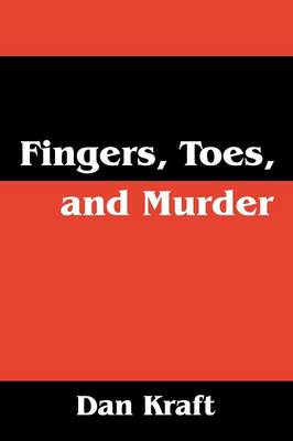 Fingers, Toes, and Murder (Paperback)