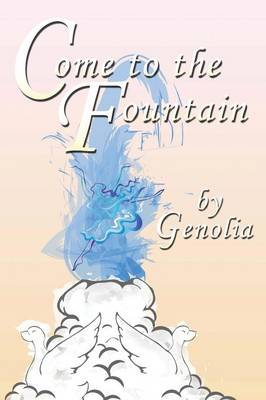 Come to the Fountain (Paperback)