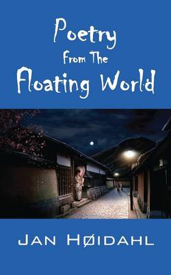 Poetry from the Floating World (Paperback)