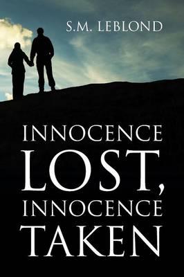 Innocence Lost, Innocence Taken (Paperback)