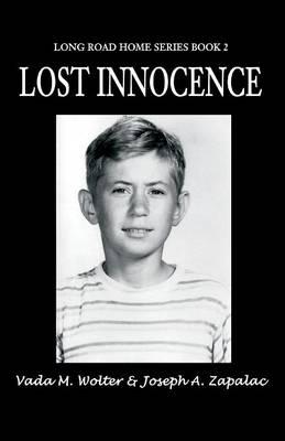Lost Innocence: Long Road Home Series Book 2 (Paperback)