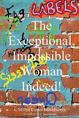The Exceptional, Impossible Woman Indeed! Labels (Paperback)