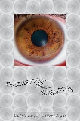 Seeing Time Through Revelation (Paperback)