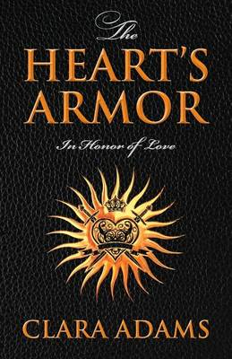 The Heart's Armor: In Honor of Love (Paperback)