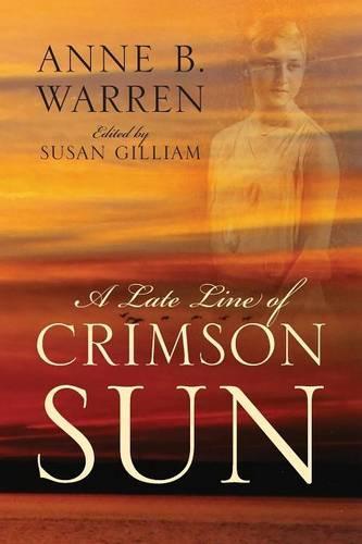 A Late Line of Crimson Sun (Paperback)