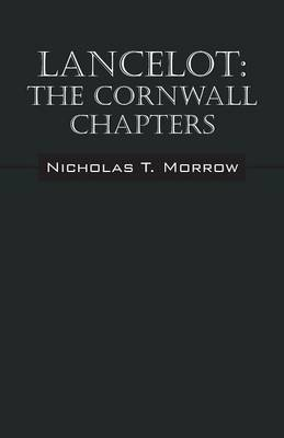 Lancelot: The Cornwall Chapters (Paperback)