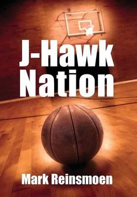 J-Hawk Nation (Hardback)