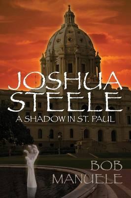 Joshua Steele: A Shadow in St. Paul (Paperback)
