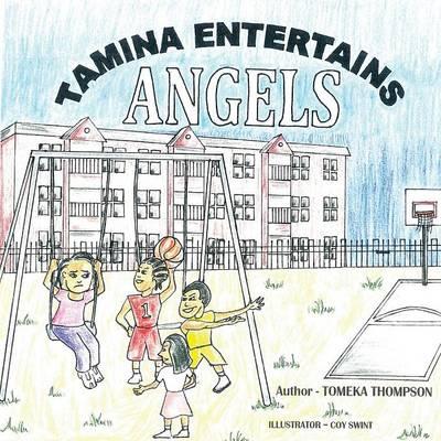 Tamina Entertains Angels (Paperback)