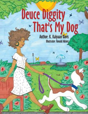 Deuce Diggity That's My Dog (Paperback)