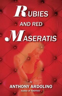 Rubies and Red Maseratis (Paperback)