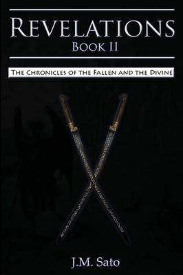 Revelations - Book II: The Chronicles of the Fallen and the Divine (Paperback)