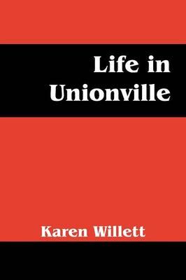 Life in Unionville (Paperback)