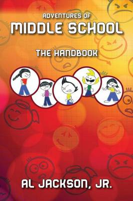 Adventures of Middle School: The Handbook (Paperback)