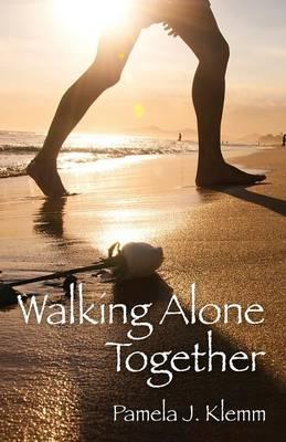 Walking Alone Together (Paperback)