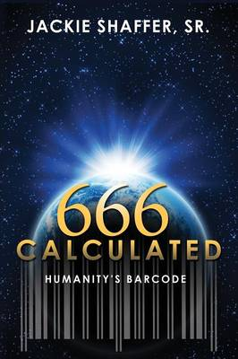 666 Calculated: Humanity's Barcode (Paperback)