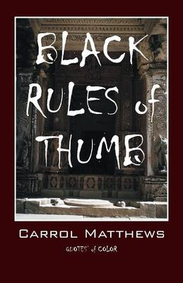 Black Rules of Thumb: Quotes' of Color (Paperback)