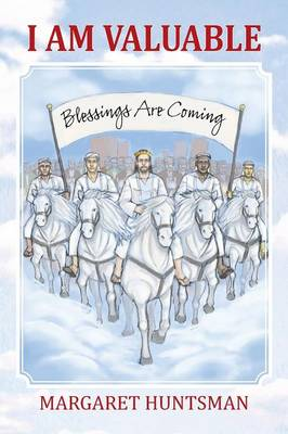I Am Valuable: Blessings Are Coming (Paperback)