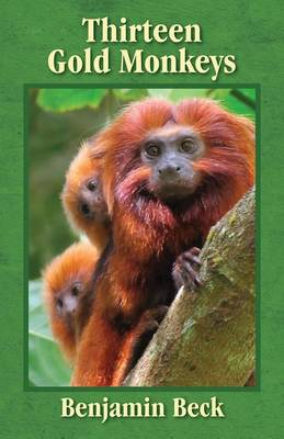 Thirteen Gold Monkeys (Paperback)