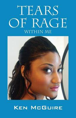 Tears of Rage: Within Me (Paperback)