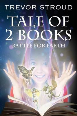 Tale of 2 Books: Battle for Earth (Paperback)