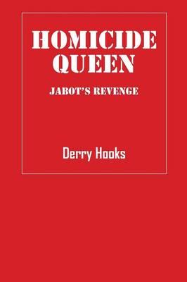 Homicide Queen: Jabot's Revenge (Paperback)