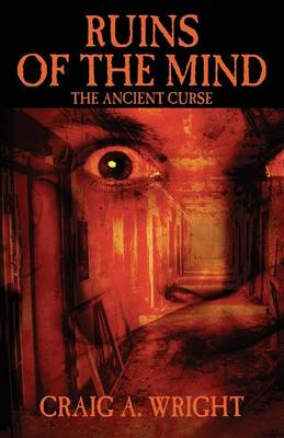 Ruins of the Mind: The Ancient Curse (Paperback)