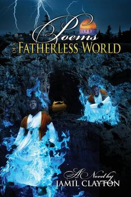 Poems of a Fatherless World (Paperback)