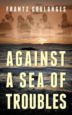 Against a Sea of Troubles (Paperback)