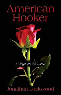 American Hooker: 5 Days on 4th Street (Paperback)