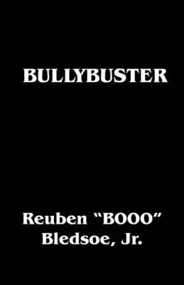 Bullybuster (Paperback)