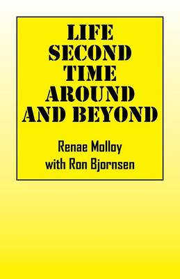 Life Second Time Around and Beyond (Paperback)