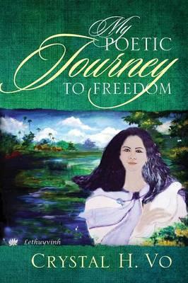 My Poetic Journey to Freedom (Paperback)