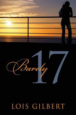 Barely 17 (Paperback)