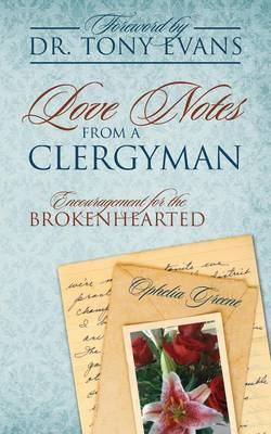 Love Notes from a Clergyman: Encouragement for the Brokenhearted (Paperback)