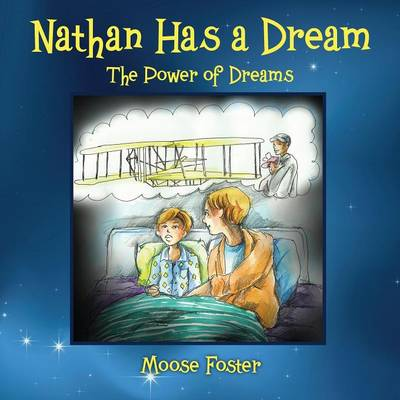 Nathan Has a Dream: The Power of Dreams (Paperback)