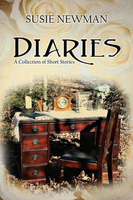 Diaries: A Collection of Short Stories (Paperback)