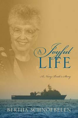 A Joyful Life: A Navy Bride's Story (Paperback)