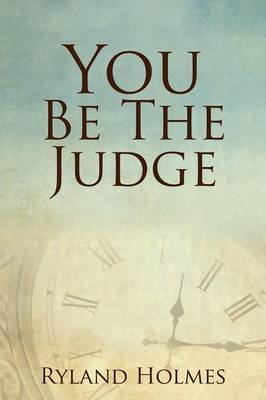 You Be the Judge (Paperback)