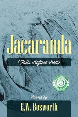 Jacaranda: (Tails Before Bed) (Paperback)