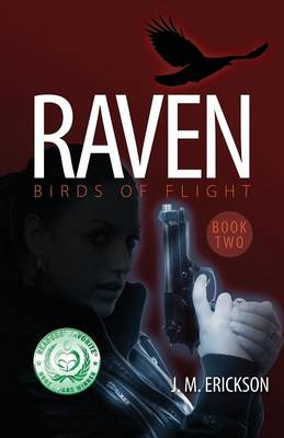 Raven: Birds of Flight - Book Two (Paperback)