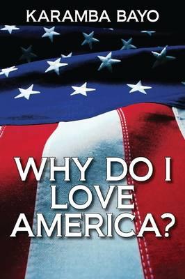 Why Do I Love America? (Paperback)