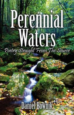 Perennial Waters: Poetry Straight from the Source (Paperback)