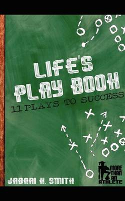 Life's Play Book: 11 Plays to Success (Paperback)