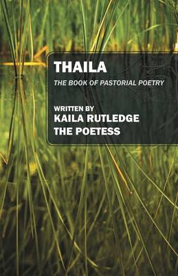 Thaila: The Book of Pastorial Poetry (Paperback)
