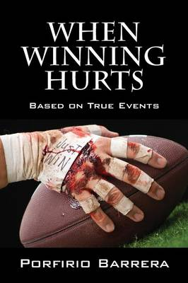 When Winning Hurts: Based on True Events (Paperback)