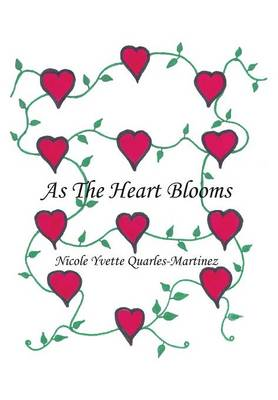 As the Heart Blooms (Hardback)