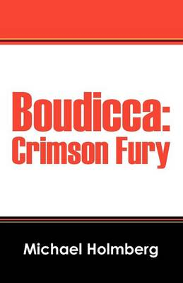 Boudicca: Crimson Fury (Paperback)